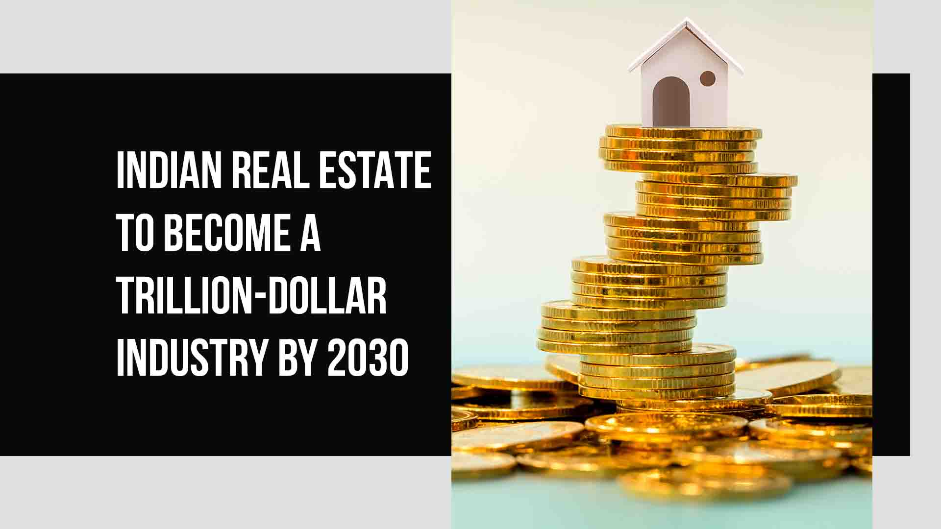 Indian realty to become trillion dollar industry by 2030